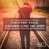 Country Folk Americano de Hoy, Vol. 1 (El Verdadero Sonido Estadounidense) de German Garcia