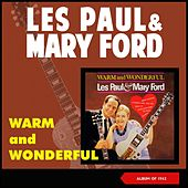 Warm and Wonderful (Album of 1962) von Les Paul & Mary Ford