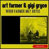 When Farmer Met Gryce (Album of 1955) van Art Farmer