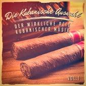 Die kubanische Auswahl, Vol. 1 (Der wirkliche Reiz kubanischer Musik) de Verschiedene Interpreten