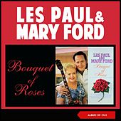 Bouquet of Roses (Album of 1962) von Les Paul & Mary Ford
