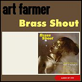 Brass Shout (Album of 1959) by Art Farmer