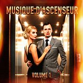 Musique d'ascenseur : L'essentiel de la musique de cocktail, de bar et d'ambiance, Vol. 1 by Multi-interprètes