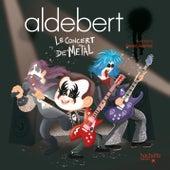 Le concert de Metal de Aldebert