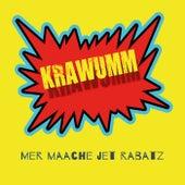Mer maache jet Rabatz von Krawumm