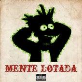 Mente Lotada by Kuringa Da Corte & Guetto Mob