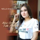 Aku Orang Tak Punya by Nella Kharisma