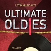 Ultimate Oldies: Latin Music Hits, Vol. 1 von Havana Mambo, Trio Las Sombras, Miguel-Angel Gamarra, Laurindo Almeida, Chucho Ferrer, Demetrio Gonzales, Hermanas Hernandez, Rafael De Paz, Carlos Romero, Jacinta Hernández, Trio Caribe