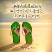 Brazilian Lounge Project, Vol. 1 by Lisa Maroni, Flor De Lis, Gabrielle Chiararo, DJ Tabu, Brazil Beat, St Project, Moisés Santana, Luna A. Whibbe, Alaíde Costa, Giacomo Bondi