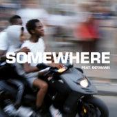 Somewhere by The Blaze x Octavian