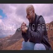 Aunque No Deba (Version Acústica) de Jota Mendoza