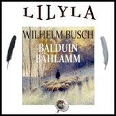 Balduin Bählamm (Ein verhinderter Dichter) von Friedrich Frieden
