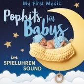 Pophits für Babys im Spieluhrensound by My first Music