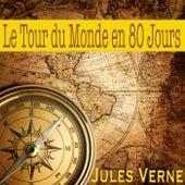 Le Tour du Monde en 80 Jours, Jules Verne (Livre audio) van Alain Couchot