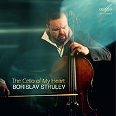The Cello of My Heart de Borislav Strulev