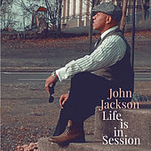 Life Is in Session by John Jackson