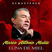 Luna de Miel (Remastered) de Marco Antonio Muñiz