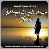 Romantische Lieder - Schlager der gebrochenen Herzen von Various Artists
