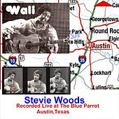 Recorded Live at the Blue Parrot, Austin, Texas von Stevie Woods