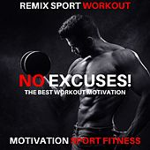 No Excuses! (The Best Workout Motivation) de Motivation Sport Fitness