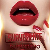 Suavemente by DJ Prodigio