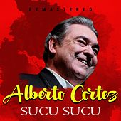 Sucu Sucu (Remastered) by Alberto Cortez