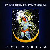 Ave Maryja, the most beautiful Polish religious songs devoted to Virgin Mary by Emilia