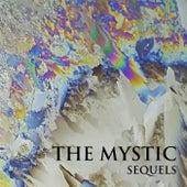 Sequels di The Mystic