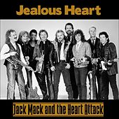 Jealous Heart de Jack Mack And The Heart Attack