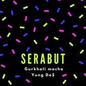 Serabut (feat. Gurkhali macha) by Ruthless