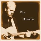 Rick Dinsmore by Rick Dinsmore
