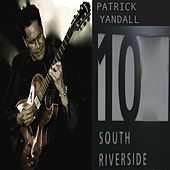 10 South Riverside von Patrick Yandall