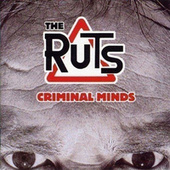 Criminal Minds by Ruts