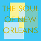 The Soul of New Orleans de Various Artists