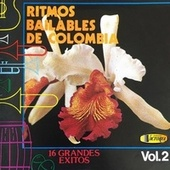 Ritmos Bailables de Colombia 16 Grandes Éxitos, Vol. 2 de German Garcia