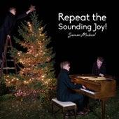 Repeat the Sounding Joy by Simon Michael