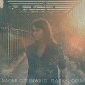 Darkbloom by Naomi Greenwald