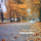 Healing Rain Samples di Rain Sounds Nature Collection