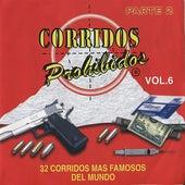 Corridos Prohibidos Vol. 6 by Various Artists