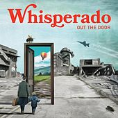Out the Door by Whisperado