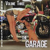 Bongo Boy Records: Out of the Garage, Vol. 3 by Various Artists