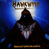 Choose Your Masques de Hawkwind