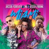 Miami de Jacob Forever