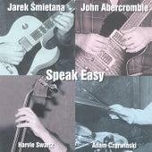 Speak Easy by Jarek Smietana