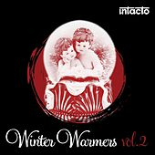 Intacto Winter Warmers Vol.2 von Various Artists