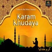Karam Khudaya by S. Ahmad