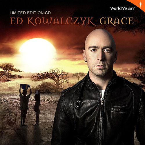 Grace (Limited Edition) by Ed Kowalczyk