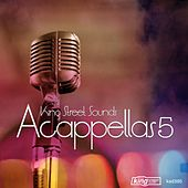 King Street Sounds Acappellas 5 by Various Artists