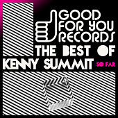 Best of Kenny Summit, So Far by Various Artists