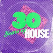 30 Years Of House de Various Artists